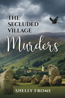 the-secluded-village-murders-by-shelly-frome-9781945448201